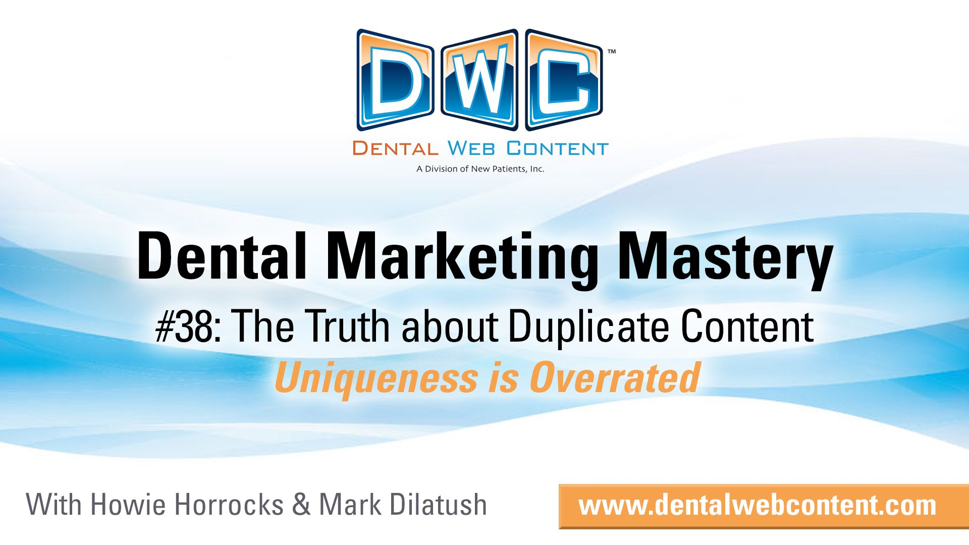 The Truth About Duplicate Content on your Dental Office Website