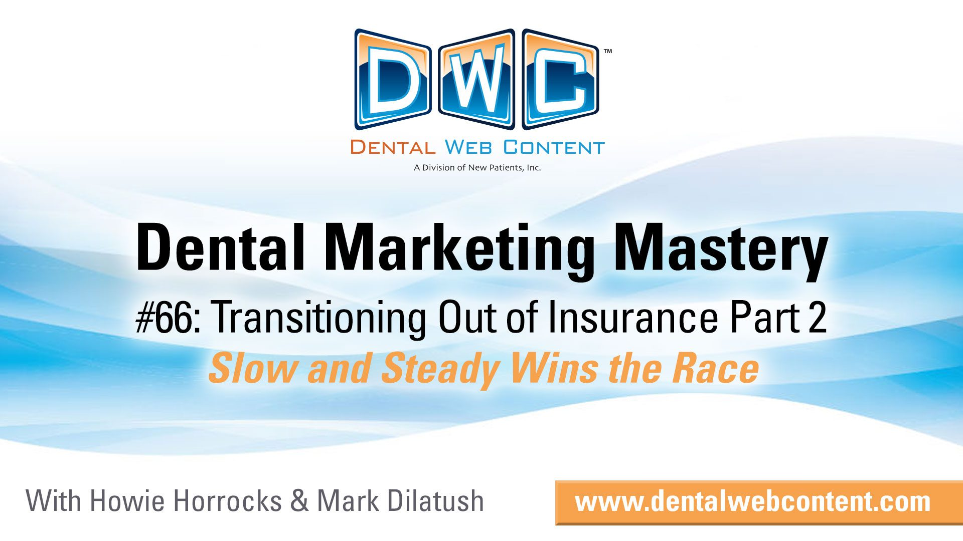 Transitioning Out of Insurance to Become a Fee for Service Dental Office