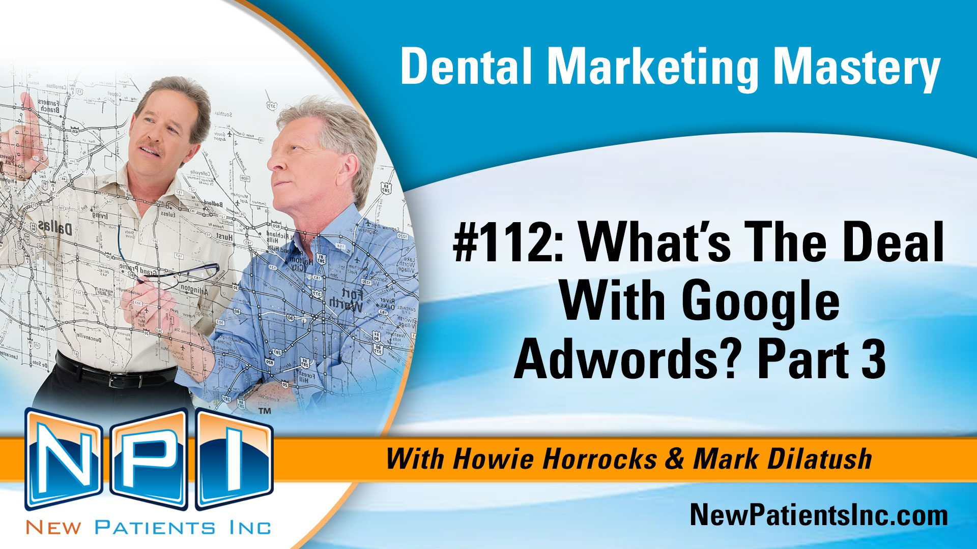 What's the Deal With Google Adwords for Dentists