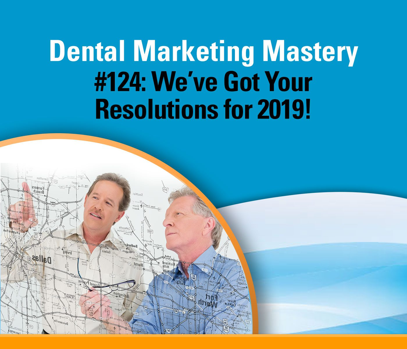Dental Marketing Resolutions for Growth in 2019